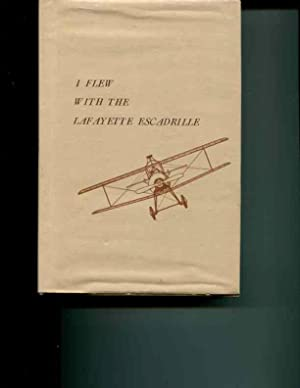 I Flew With the Lafayette Escadrille: Parsons, Edwin