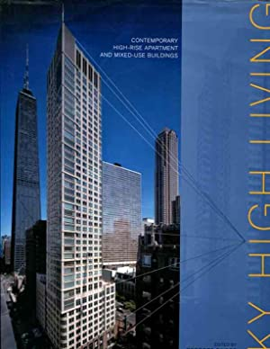 Sky High Living: Contemporary High-rise Apartment and: Georges Binder (editor)