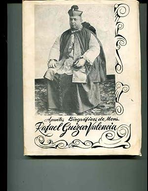 Apuntes Biograficos de Mons. Rafael Guizar Valencia
