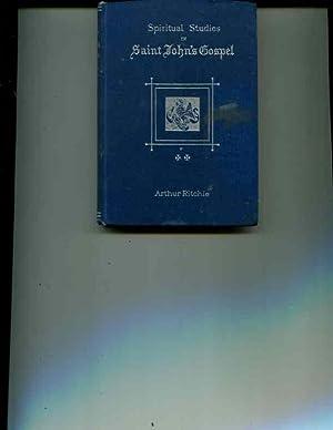 Spiritual Studies in St. John's Gospel for Workaday Christians, Vol. II: Geo. O. Marshall & Co...