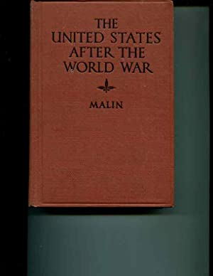 The United States After the World War: Malin, James C.
