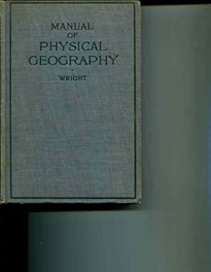 Field, Laboratory, and Library Manual in Physical Geography: C.T. Wright