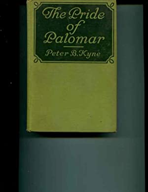 The Pride of Palomar: Peter B. Kyne