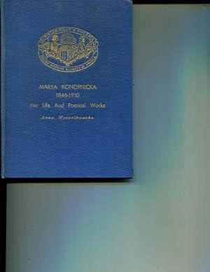 Marya Konopnicka 1846-1910: Her Life and Poetical Works: Anna Wyczolkowska