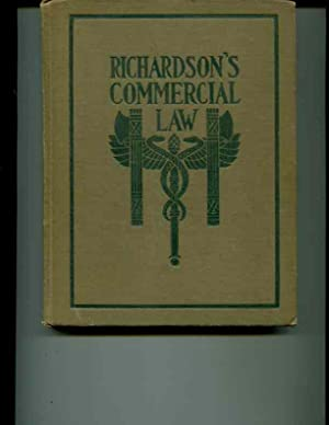 Richardson's Commercial Law. A Text Book for: Richardson, W.P.