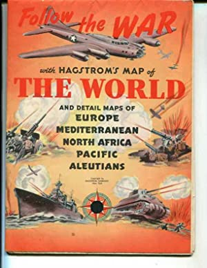 FOLLOW THE WAR WITH HAGSTROM'S MAP OF THE WORLD: HAGSTROM