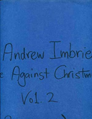 Three Against Christmas: Imbrie, Andrew (Music); Richard Wincor (Libretto)