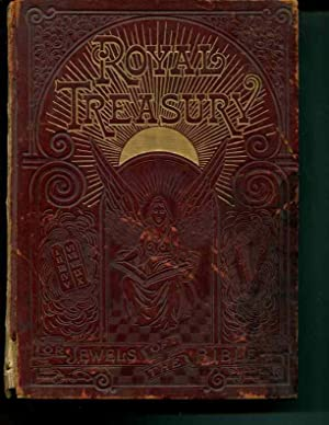 Royal Treasury or the Jewels of the Bible: Northrop, Henry Davenport; Engravings by Dore