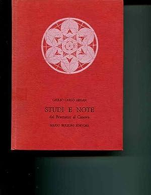 Studi e note dal Bramante al Canova. (Biblioteca di Storia dell'Arte. 1.): Giulio Carlo Argan