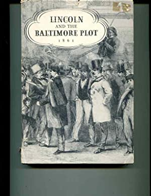 Lincoln and the Baltimore Plot 1861: Cuthbert, Norma