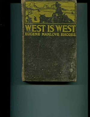 West is West: Rhodes, Eugene Manlove