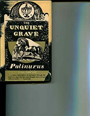 The Unquiet Grave: A Word Cycle: Palinurus (Cyril Connolly)