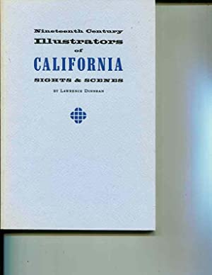 Nineteenth Century Illustrators of California: Sights and: Lawrence Dinnean