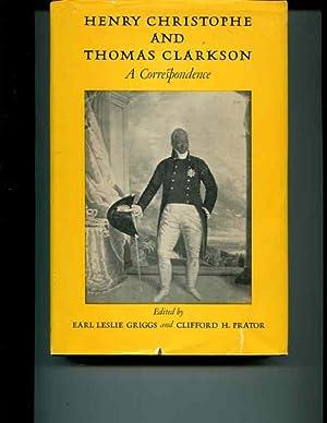 Henry Christophe Thomas Clarkson a Correspondence: Earl Leslie Griggs (Editor), Clifford H.Prator (...