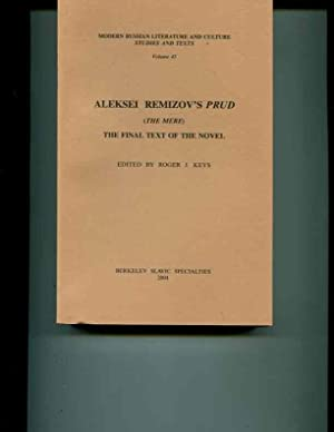 Aleksei Remizov's Prud The Mere The Final Text Of The Novel (English and Russian Edition): ...