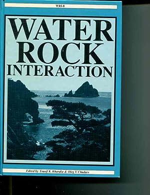 Water Rock Interaction (WRI-8): Yousif K. Kharaka; Oleg V. Chudaev (editors)