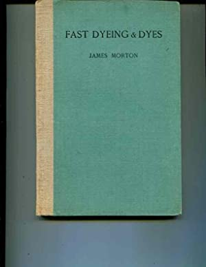 History Of The Development Of Fast Dyeing & Dyes A Lecture Delivered Before The Royal Society ...