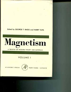 Magnetism; Volume I, Magnetic Ions in Insulators, Their Interactions, Resonances, and Optical ...