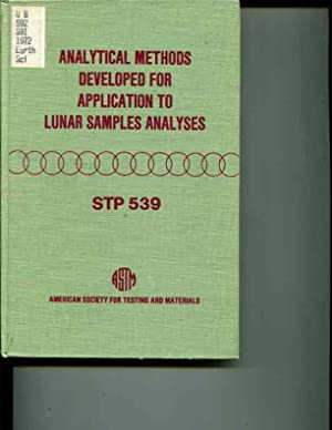 Analytical Methods Developed for Application to Lunar Samples Analyses: Symposium 75th Annual ...