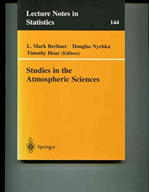 Studies in the Atmospheric Sciences (Lecture Notes in Statistics)