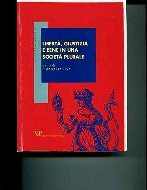 LibertÃ, giustizia e bene in una società plurale: C. Vigna