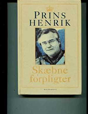 Prins Henrik. Skaebne Forplighter. Under Medvirken af Philippe Viguie Desplaces: Else Henneberg ...