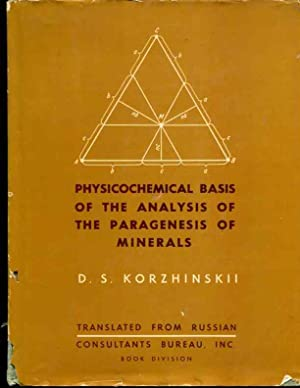 Physicochemical Basis of the Analysis of the Paragenesis of Minerals: Korzhinskii, D. S.