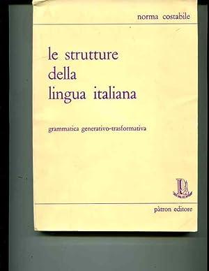 Le strutture della lingua italiana: grammatica generativo-trasformativa: Costabile, Norma