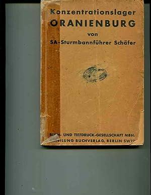 Konzentrationslager Oranienburg. Das Anti-Braunbuch uber das erste deutsche Konzentrationslager.: ...
