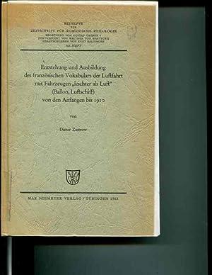 Entstehung und Ausbildung des franz�sischen Vokabulars der Luftfahrt mit ...