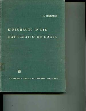Einfuhrung in Die Mathematische Logik: Hermes, Hans