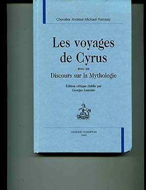 Les voyages de cyrus avec un discours sur la mythologie.