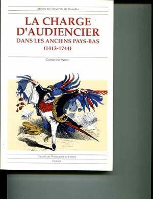 la charge d'audiencier dans les anciens pays-bas (1433-1744)