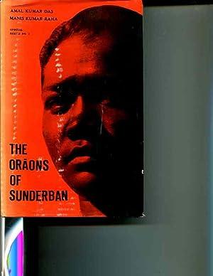 THE ORAONS OF SUNDERBAN: Das, Amal Kumar & Raha, Manis Kumar