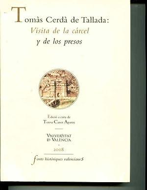 Tomas Cerda de Tallada: Visita de la Carcel y de los Presos: Teresa Canet Aparisi (editor)