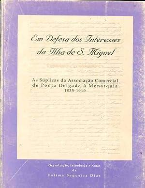 Em Defesa dos Interesses da Ilha de S. Miguel: Fatima Sequeira Dias