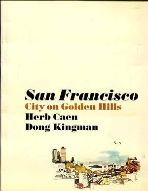 San Francisco: City on Golden Hills: Herb Caen, Dong Kingman