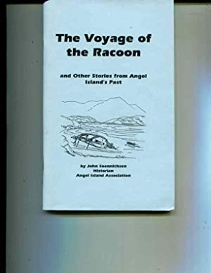 The voyage of the Racoon: And other stories from Angel Island's past: Soennichsen, John