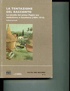 La Tentazione del racconto. (French Edition): Andrea Vannicelli