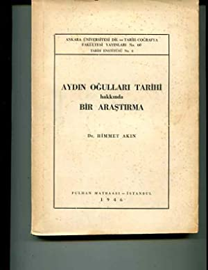 Aydin Ogullari tarihi hakkinda bir arastirma: Akin, Himmet