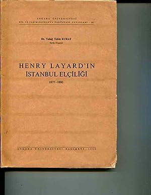 Henry Layard'in Istanbul elciligi, 1877-1880: Kurat, Yulug Tekin