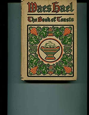 Maes Hael; the Book of Toasts: Chase, Edithe Lea