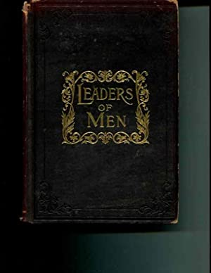 Leaders of Men or Types and Principles of Succss: Ruoff, Henry W., (ed.)