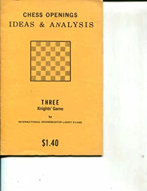 Chess Openings: Ideas & Analysis, King's Pawn Openings, Three Knights' Game: Evans, ...