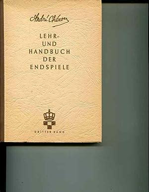 Lehr Und Handbuch Der Endspiele Band III: Cheron, Andre
