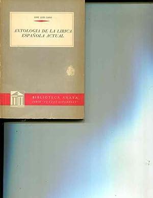 Antologia De La Lirica Espanola Actual: Cano, Jose Luis /editor