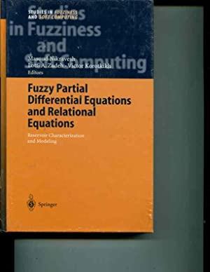 Fuzzy Partial Differential Equations and Relational Equations: Reservoir Characterization and ...