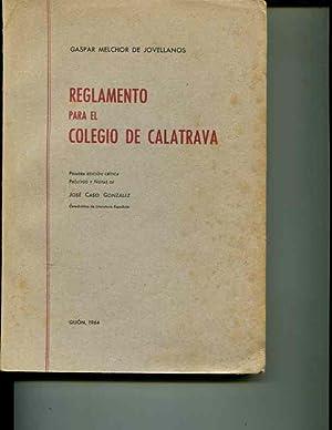 Reglamento para el Colegio de Calatrava: Gaspar Melchor de Jovellanos