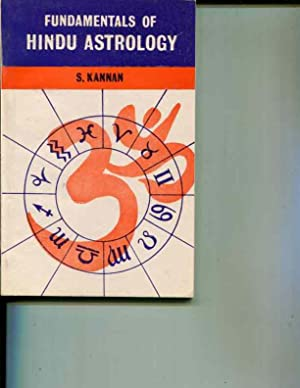 Fundamentals of Hindu Astrology: S Kannan