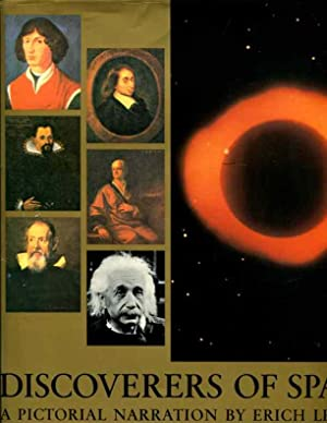 Discoverers of Space: Bednarik, Karl, Lessing, Erich